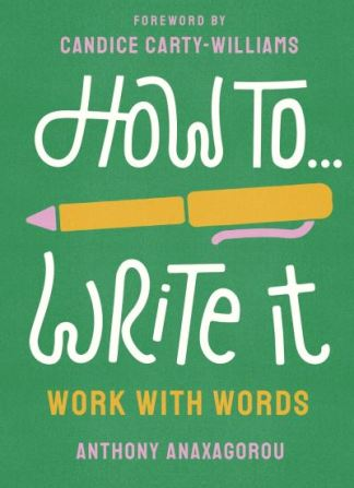 How to write it - Anthony Anaxagorou