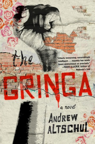The gringa - Andrew Foster Altschul