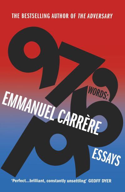 97,196 words - Emmanuel Carr?re