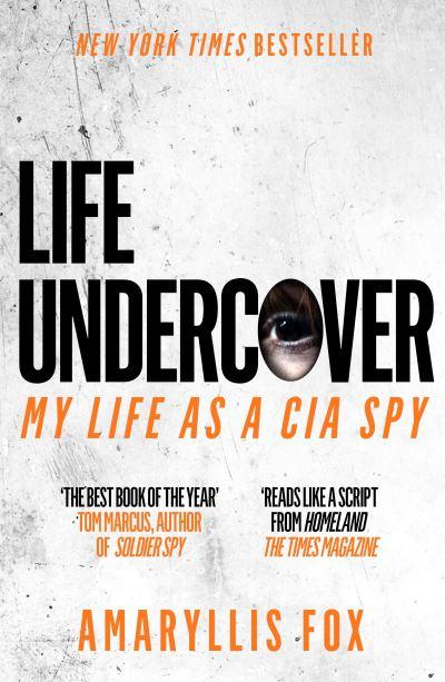 Life undercover - Amaryllis Fox