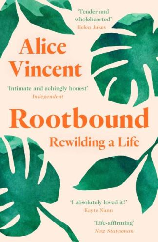 Rootbound - Alice Vincent