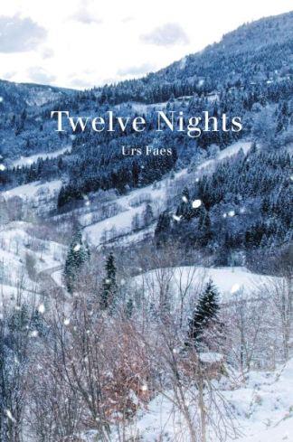 Twelve nights - Urs Faes