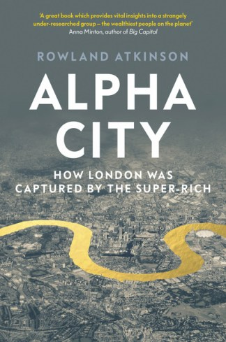 Alpha city - Rowland Atkinson