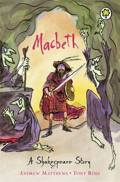 Macbeth: Shakespeare Stories for Children - Andrew Matthews
