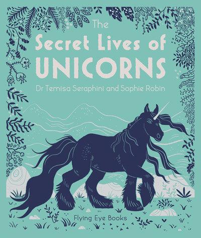 The secret lives of unicorns - Temisa Seraphini