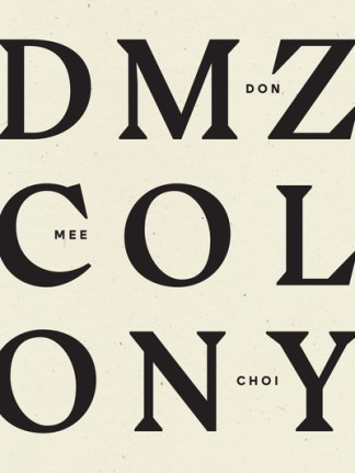 DMZ Colony - Mee Choi (autho Don