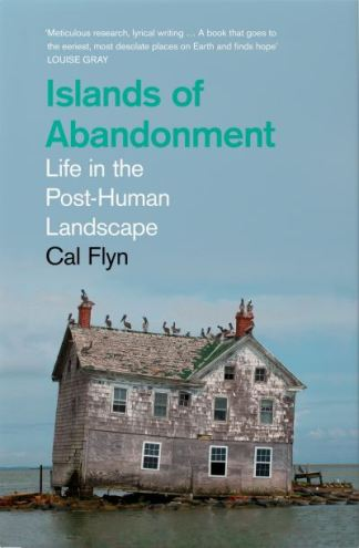 Islands of abandonment - Cal Flyn