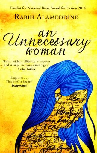 An Unnecessary Woman - Rabih Alameddine