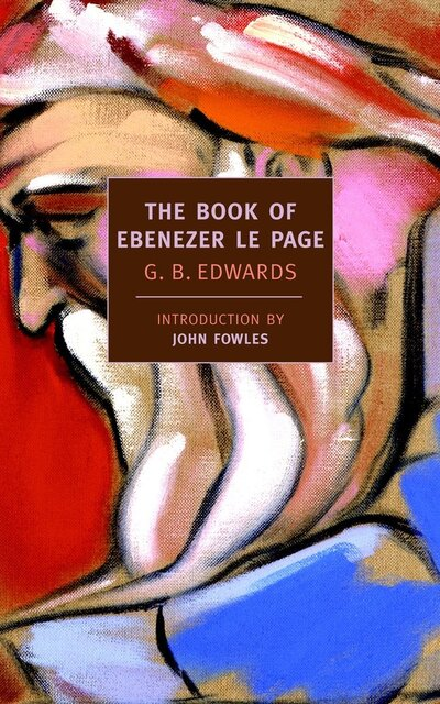 The book of Ebenezer Le Page - G. B.(Gerald Ba Edwards