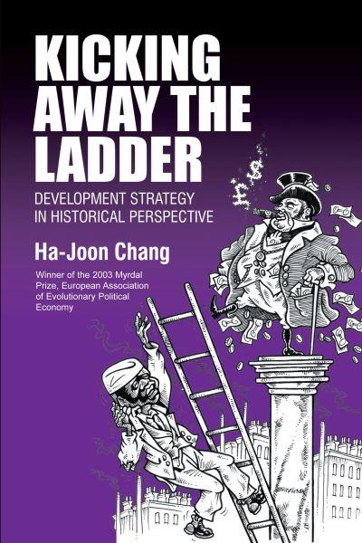 Kicking away the ladder -  Chang