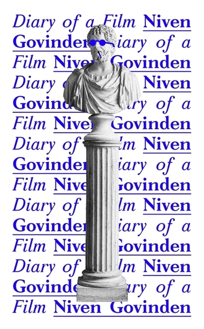 Diary of a film - Niven Govinden