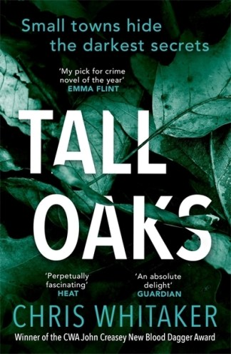 Tall Oaks - Chris Whitaker