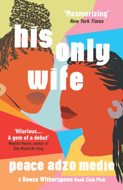His only wife - Peace A. Medie