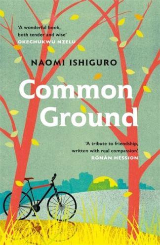 Common ground - Naomi Ishiguro