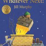 Whatever Next! - Jill Murphy