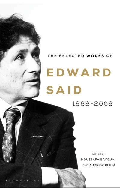 The selected works of Edward Said 1966-2006 - Edward W. Said