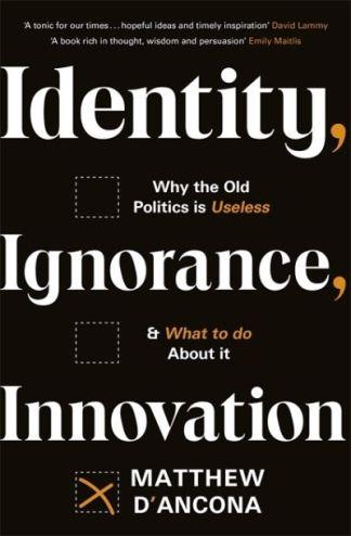 Identity, ignorance, innovation - Matthew D'Ancona