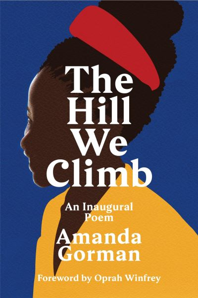 The hill we climb - Amanda Gorman