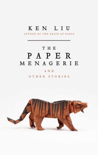 The Paper Menagerie - Ken Liu