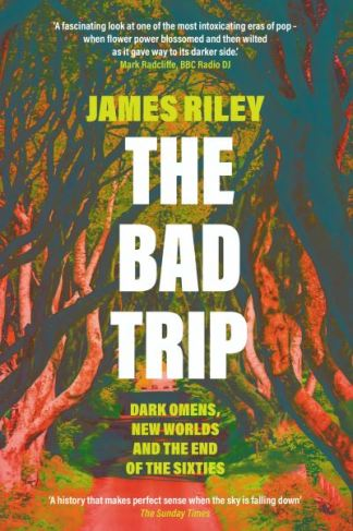 The bad trip - James Riley