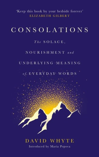 Consolations - David Whyte