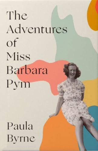 The Adventures of Miss Barbara Pym - Byrne Paula