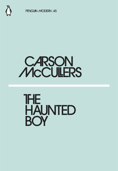 Haunted Boy - Carson McCullers