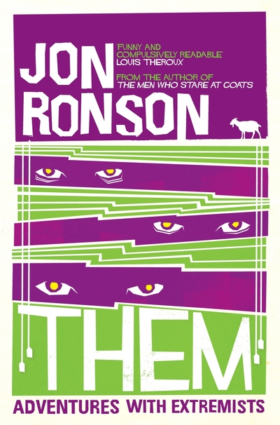 Them: Adventures with Extremists - Jon Ronson