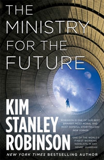 The Ministry for the Future - Stanley Robinso Kim