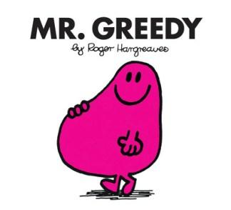 Mr. Greedy - Hargreaves Roger