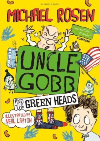 Uncle Gobb And The Green Heads - Michael Rosen