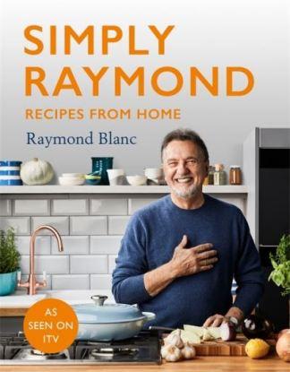 Simply Raymond - Raymond Blanc