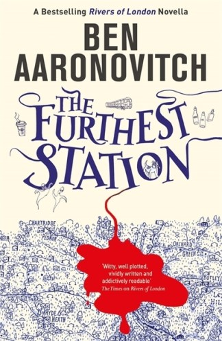 The Furthest Station - Aaronovitch Ben