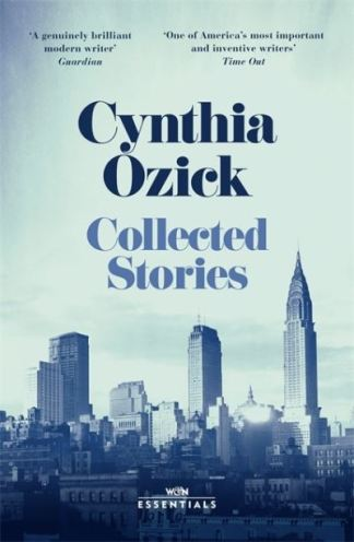 Collected Stories - Ozick Cynthia