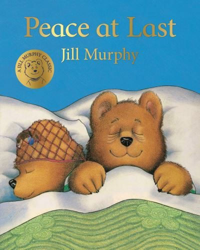 Peace at Last - Jill Murphy