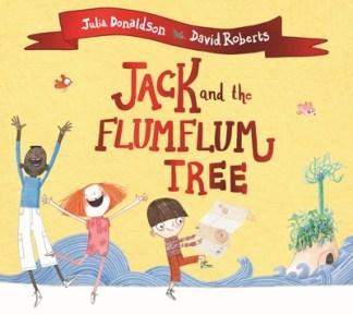 Jack and the Flumflum Tree - Donaldson Julia