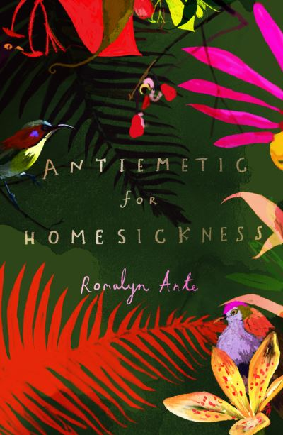 Antiemetic for Homesickness - Ante Romalyn