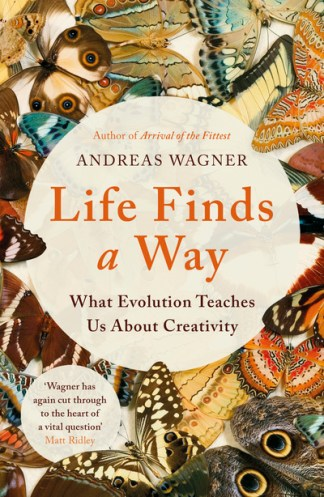 Life Finds a Way - Wagner Andreas