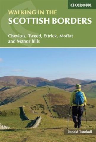 Walking in the Scottish Borders - Turnbull Ronald