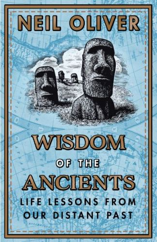 Wisdom of the Ancients - Oliver Neil