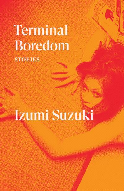 Terminal Boredom - Suzuki Izumi