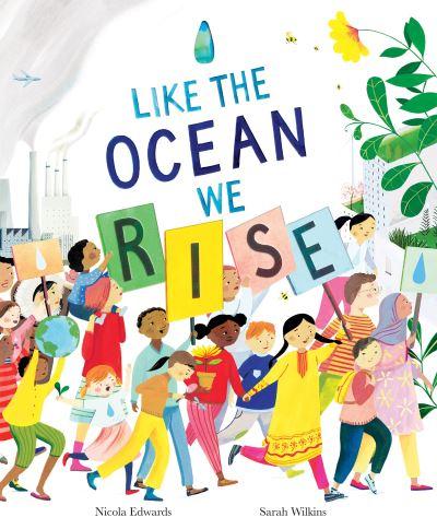 Like the ocean we rise - Nicola Edwards