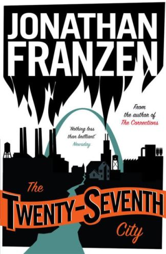 Twenty Seventh City - Jonathan Franzen