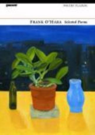 Selected Poems - Frank O'Hara