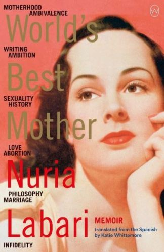 World's Best Mother - Labari Nuria