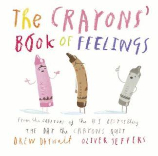 The Crayons' Book of Feelings - Daywalt Drew
