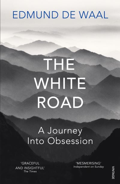 The White Road: A Pilgrimage of Sorts - Waal, Edmund De