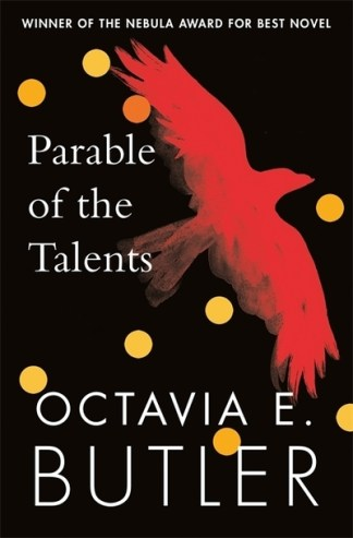 The Parable of the Talents - E. Butler Octavia