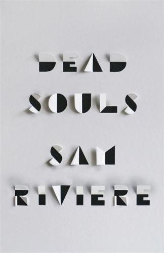 Dead Souls - Riviere Sam