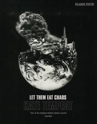 Let Them Eat Chaos - Kate Tempest